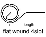 Flat Wound                 4Slot Spring Drawing
